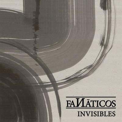 "Portada del disco ""Invisibles"" de Fanáticos"